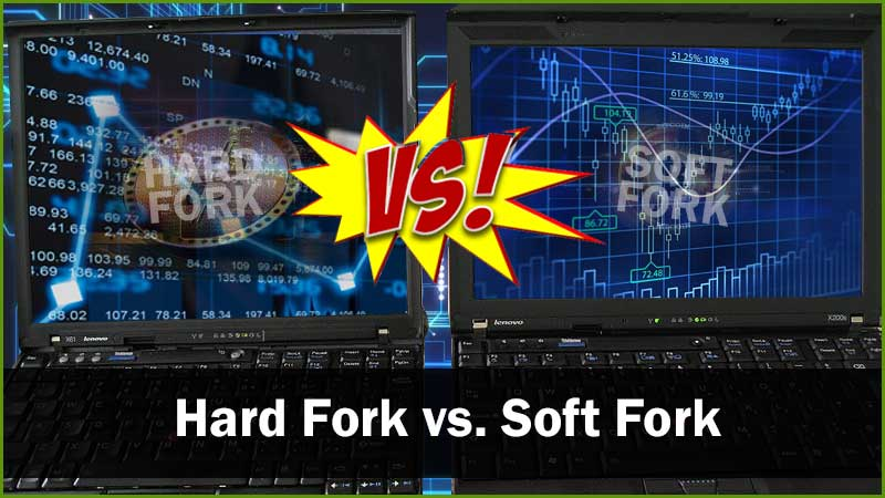 hard fork and soft fork comparison